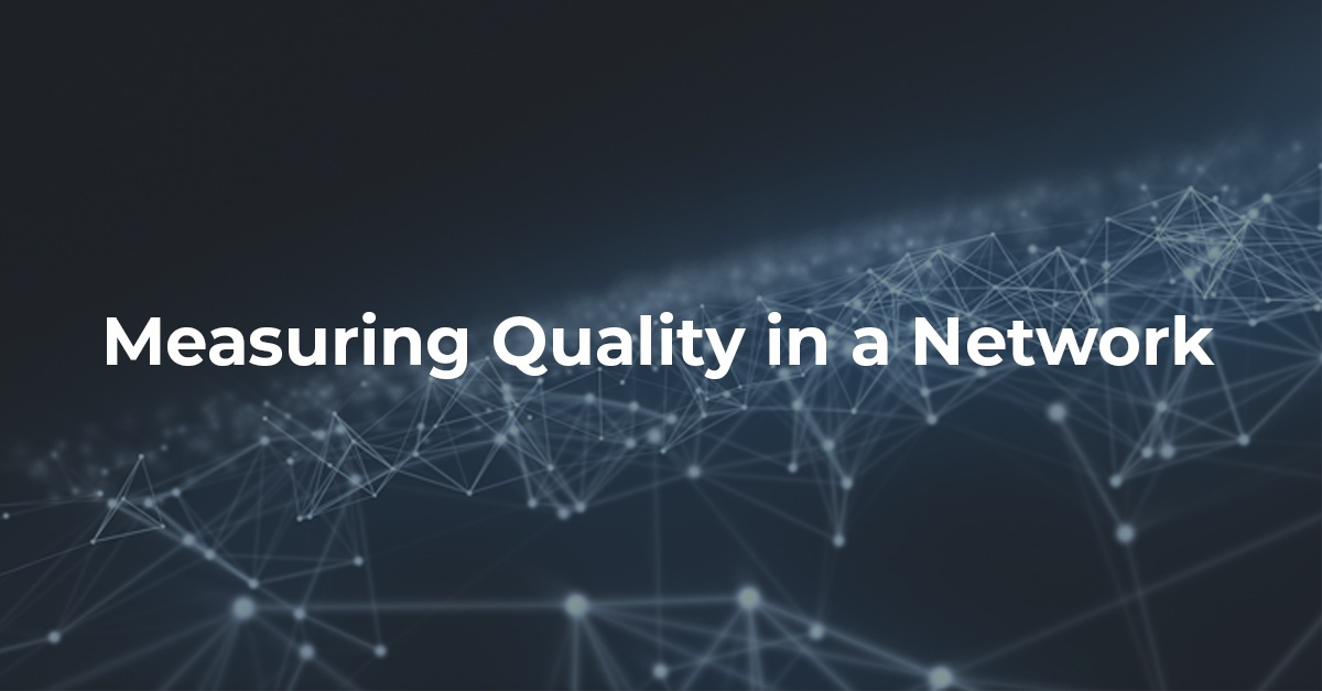 A Whole New Ballgame: Measuring the Perception of Quality in a Network